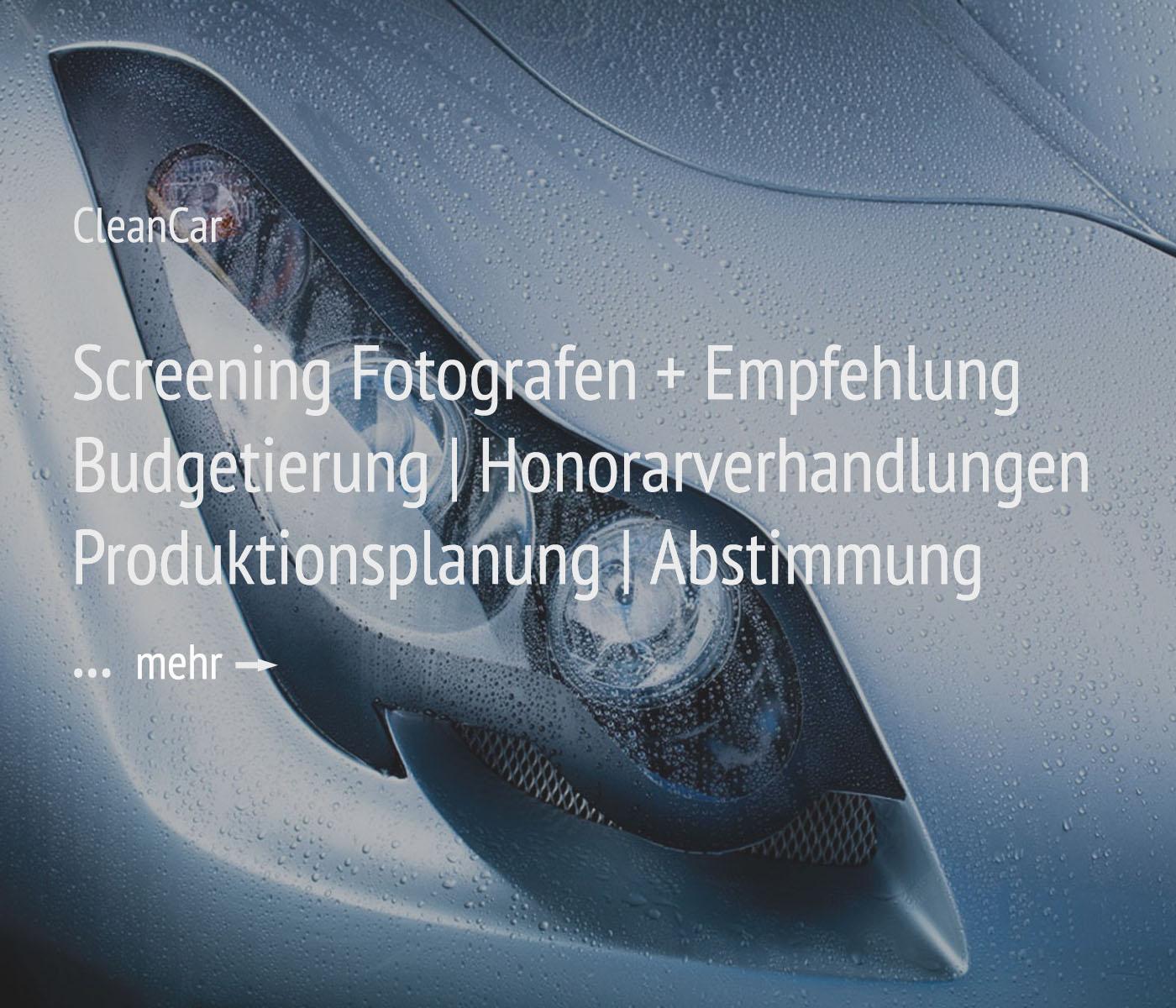 Fotografie + Management + Organisation für das Projekt CleanCar